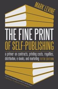 Fine Print of Self Publishing by Mark Levine, Minnesota Author
