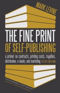 Fine Print of Self Publishing by Mark Levine, Minnesota Author